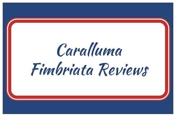 Caralluma Fimbriata Reviews