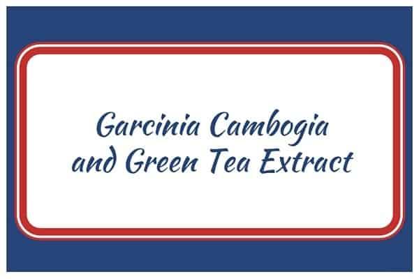 Garcinia Cambogia and Green Tea Extract